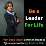 Be Leader For life